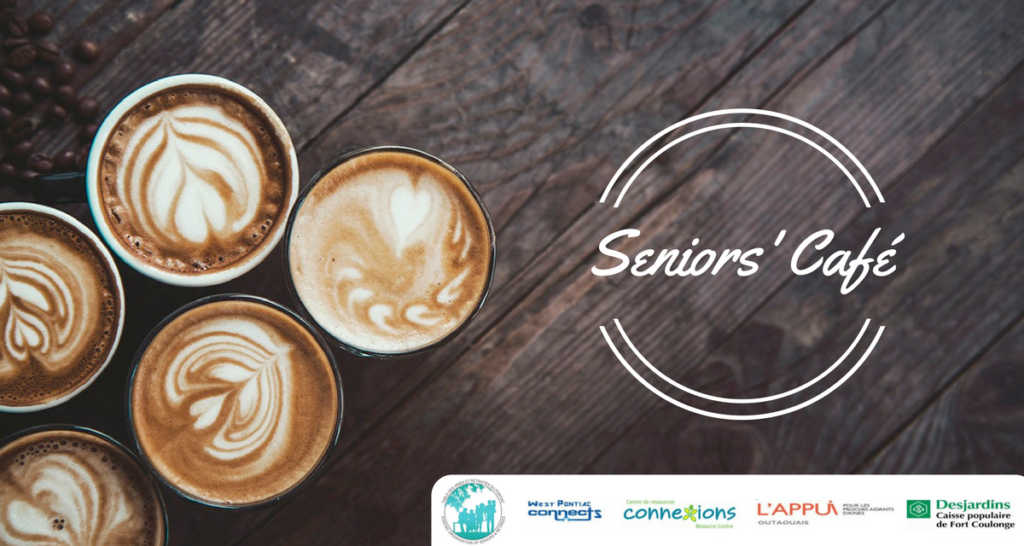 2018 Seniors' Café in the Pontiac: Reserve Your Spot Now!