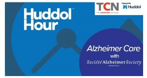 Talk With An Alzheimer Care Expert- Join the Huddol Live Chat Weekly Conversation! @ Huddol Hour Live Chat