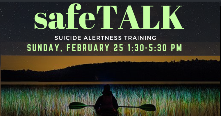 """Upcoming Workshop on""""SafeTALK: Suicide Alertness Training"""""""