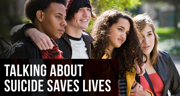 Talking About Suicide Saves Lives – Suicide Prevention Week (February 4-10) – Resources for Youth